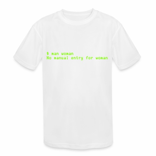 man woman. No manual entry for woman - Kids' Moisture Wicking Performance T-Shirt