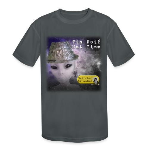 Tin Foil Hat Time (Space) - Kids' Moisture Wicking Performance T-Shirt