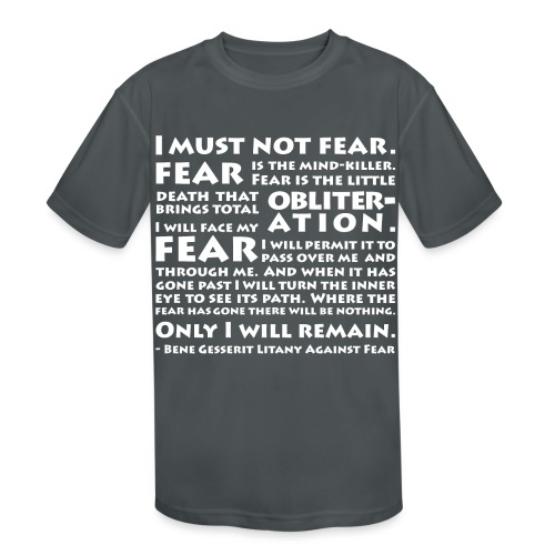 Litany Against Fear - Kids' Moisture Wicking Performance T-Shirt