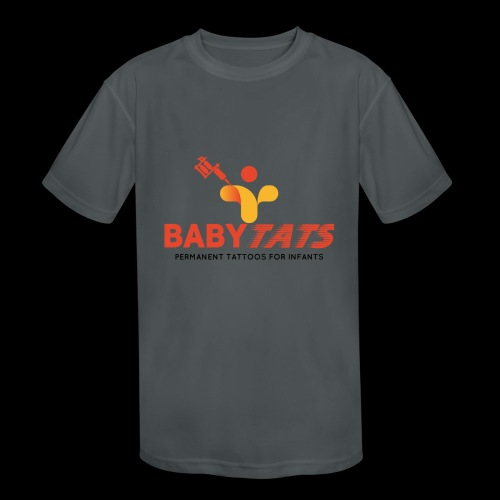 BABY TATS - TATTOOS FOR INFANTS! - Kids' Moisture Wicking Performance T-Shirt