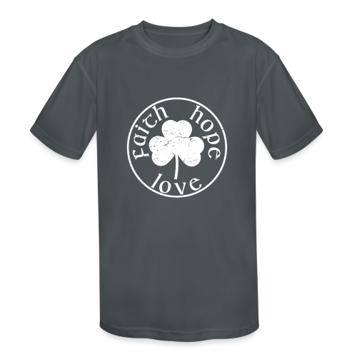 Irish Shamrock Faith Hope Love - Kids' Moisture Wicking Performance T-Shirt