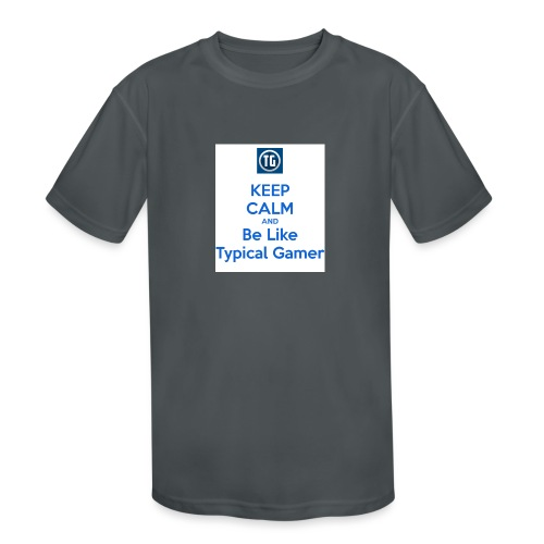 keep calm and be like typical gamer - Kids' Moisture Wicking Performance T-Shirt