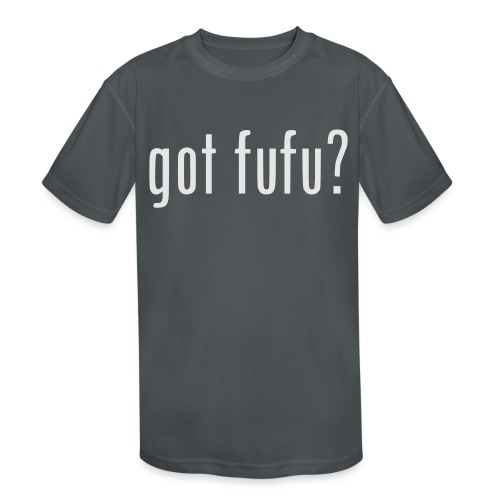 gotfufu-white - Kids' Moisture Wicking Performance T-Shirt
