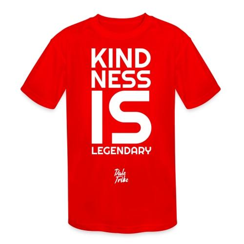Kindness is Legendary - Kids' Moisture Wicking Performance T-Shirt