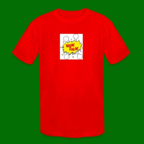 Sick Talk - Kids' Moisture Wicking Performance T-Shirt