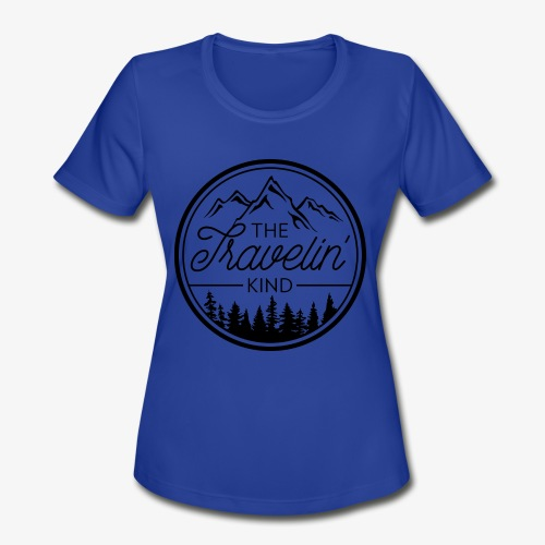 The Travelin Kind - Women's Moisture Wicking Performance T-Shirt