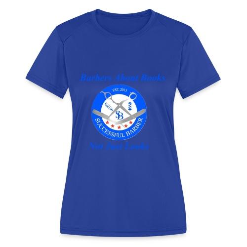 BarberShop Books - Women's Moisture Wicking Performance T-Shirt