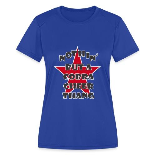 It's A Cobra Thang - Women's Moisture Wicking Performance T-Shirt