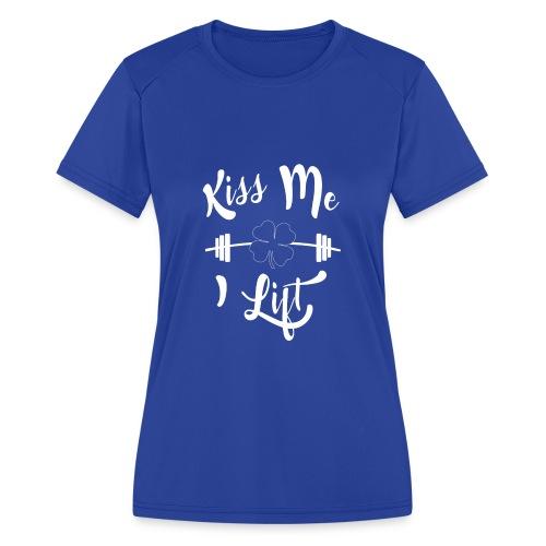 Kiss me, I lift! - Women's Moisture Wicking Performance T-Shirt