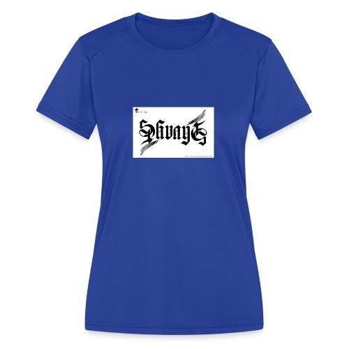 savage - Women's Moisture Wicking Performance T-Shirt