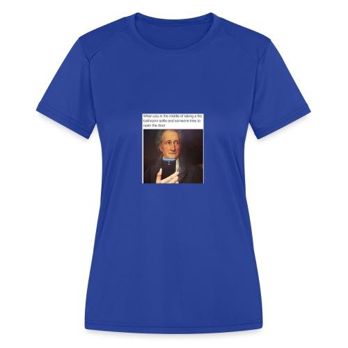 dank memes 30 photos 27 - Women's Moisture Wicking Performance T-Shirt