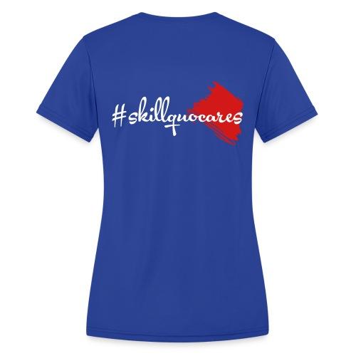 SkillQuo Cares - Women's Moisture Wicking Performance T-Shirt
