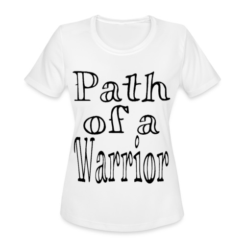 Path of a Warrior (White) - Women's Moisture Wicking Performance T-Shirt