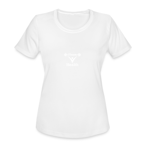 1TeamHealth White - Women's Moisture Wicking Performance T-Shirt