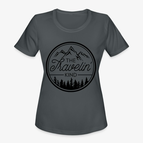 The Travelin Kind - Women's Moisture Wicking Performance T-Shirt