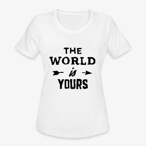 the world - Women's Moisture Wicking Performance T-Shirt