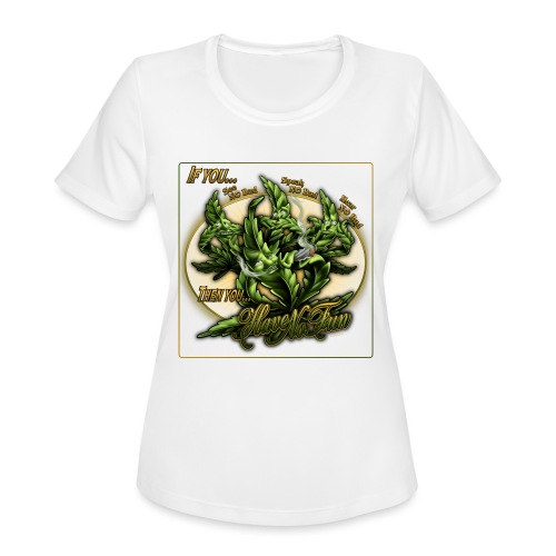 See No Bud by RollinLow - Women's Moisture Wicking Performance T-Shirt