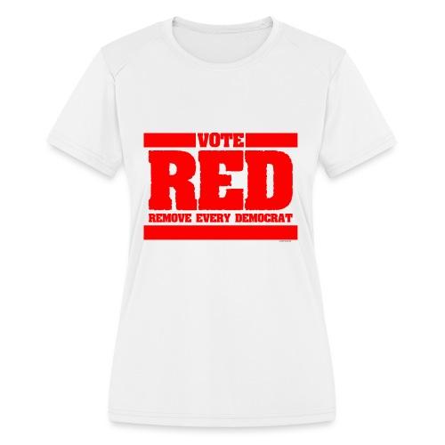 Remove every Democrat - Women's Moisture Wicking Performance T-Shirt