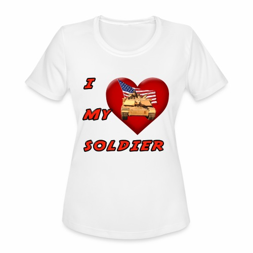 I Heart my Soldier - Women's Moisture Wicking Performance T-Shirt