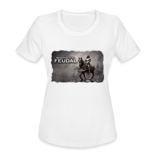 Resistance is Feudal 2 - Women's Moisture Wicking Performance T-Shirt