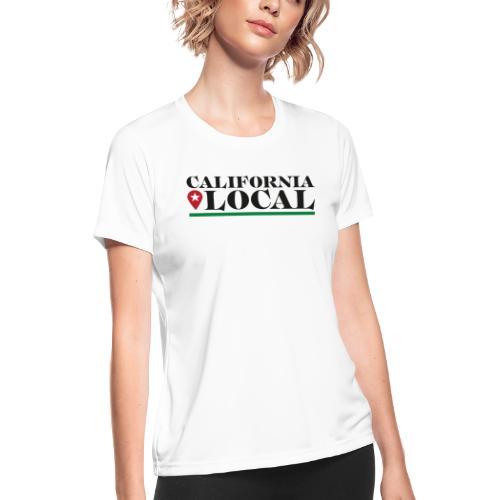 California Local Dark on Light - Women's Moisture Wicking Performance T-Shirt