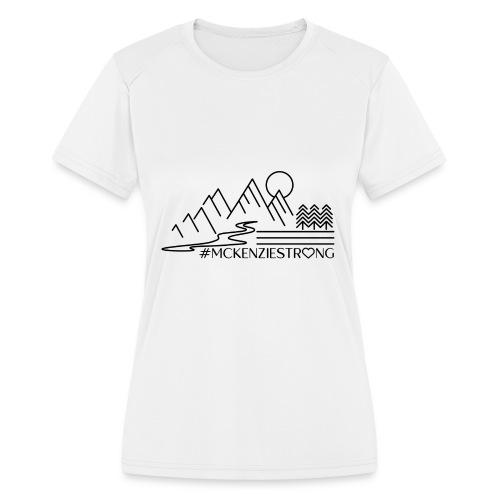 McKenzie Strong - Women's Moisture Wicking Performance T-Shirt