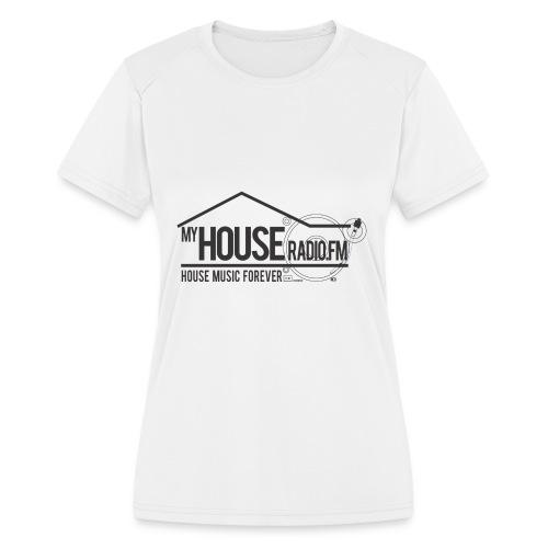 My House Radio Black Logo - Women's Moisture Wicking Performance T-Shirt