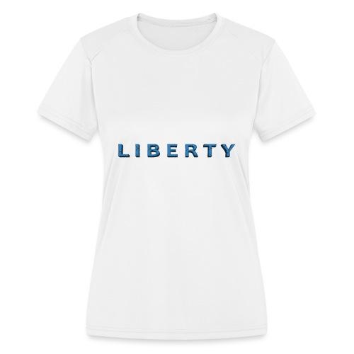 Liberty Libertarian Design - Women's Moisture Wicking Performance T-Shirt