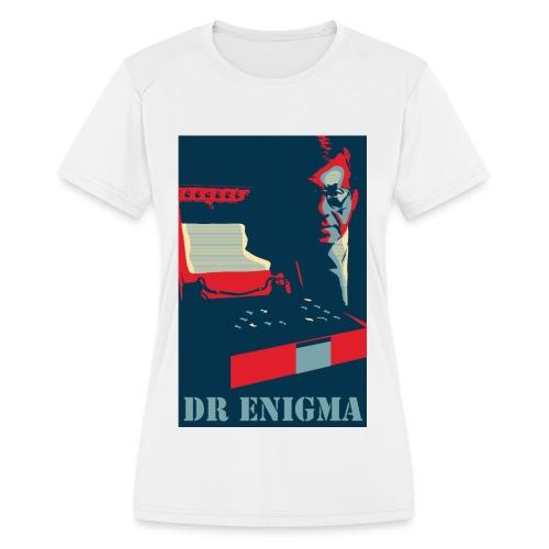 Dr Enigma+Enigma Machine - Women's Moisture Wicking Performance T-Shirt
