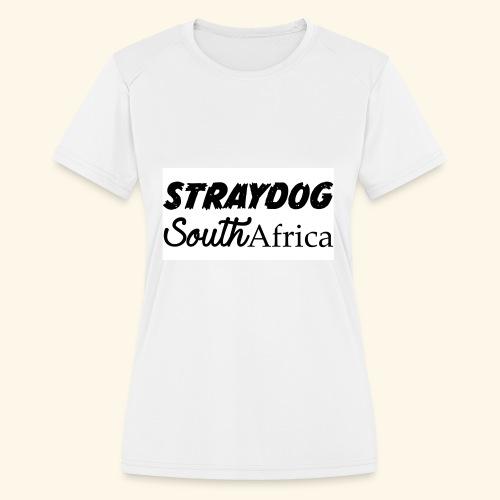 straydog clothing - Women's Moisture Wicking Performance T-Shirt