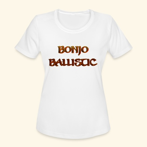 BonjoBallistic - Women's Moisture Wicking Performance T-Shirt