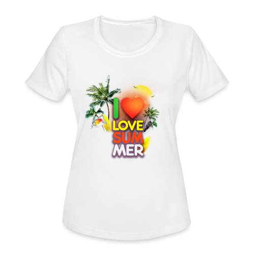 I love summer - Women's Moisture Wicking Performance T-Shirt