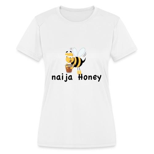 naija honey... - Women's Moisture Wicking Performance T-Shirt
