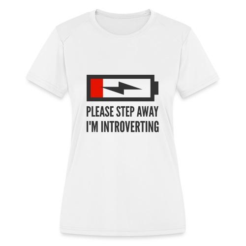 introverting - Women's Moisture Wicking Performance T-Shirt