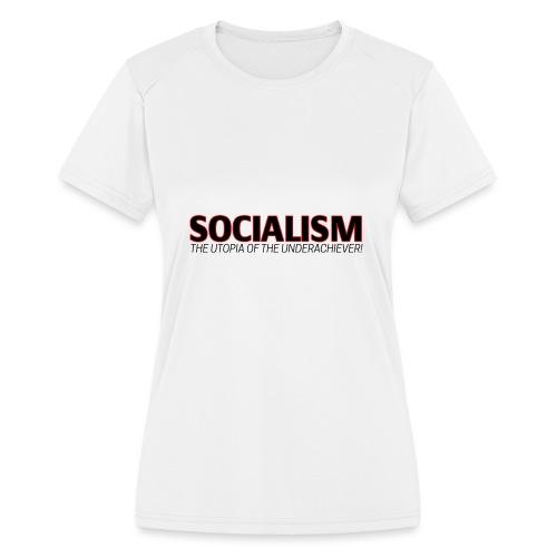 SOCIALISM UTOPIA - Women's Moisture Wicking Performance T-Shirt