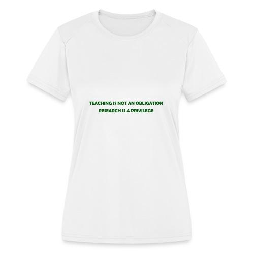Teaching - Women's Moisture Wicking Performance T-Shirt