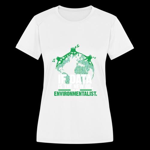 Data Environmentalist - Women's Moisture Wicking Performance T-Shirt