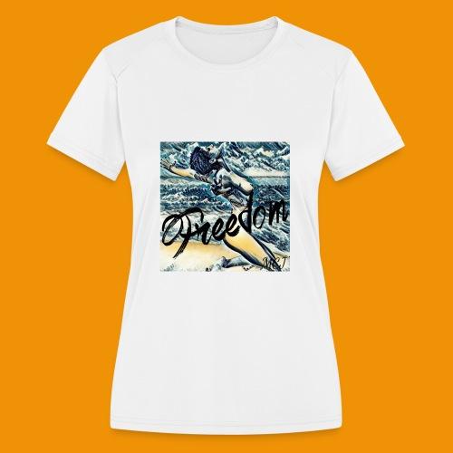 Freedom - Women's Moisture Wicking Performance T-Shirt