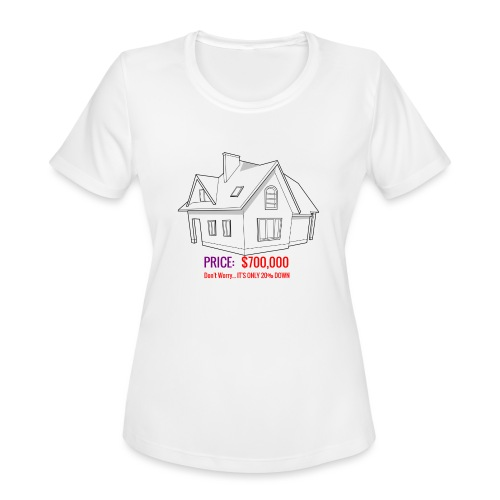 Fannie & Freddie Joke - Women's Moisture Wicking Performance T-Shirt