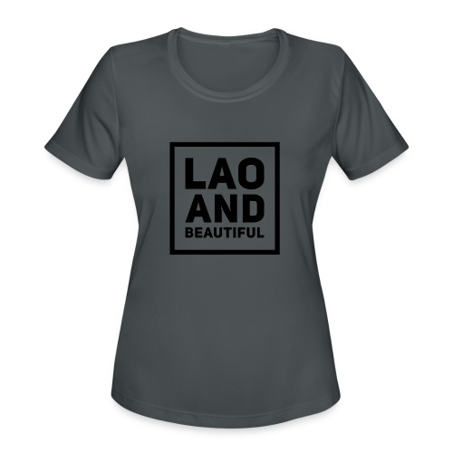LAO AND BEAUTIFUL black - Women's Moisture Wicking Performance T-Shirt