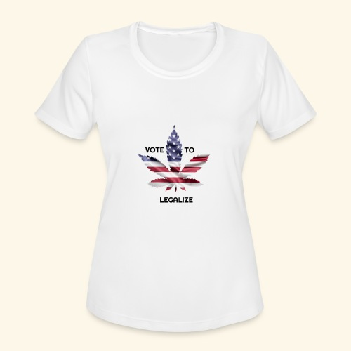 VOTE TO LEGALIZE - AMERICAN CANNABISLEAF SUPPORT - Women's Moisture Wicking Performance T-Shirt