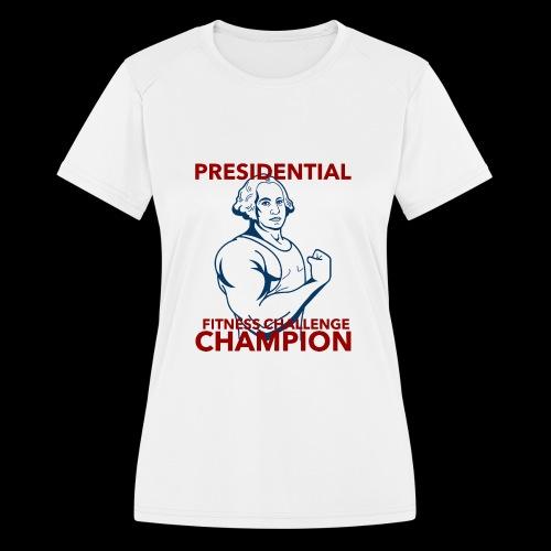 Presidential Fitness Challenge Champ - Washington - Women's Moisture Wicking Performance T-Shirt