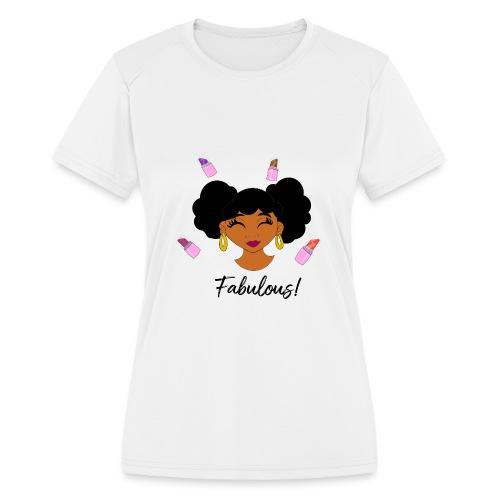 fabulous lipstick - Women's Moisture Wicking Performance T-Shirt