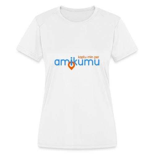 Kaptu min per Amikumu Blua - Women's Moisture Wicking Performance T-Shirt