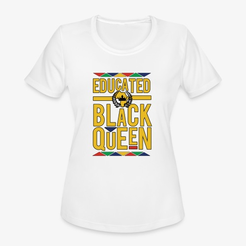Educated Black Queen - Women's Moisture Wicking Performance T-Shirt