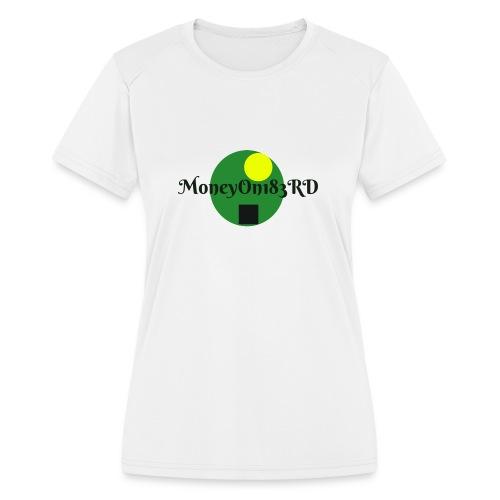 MoneyOn183rd - Women's Moisture Wicking Performance T-Shirt
