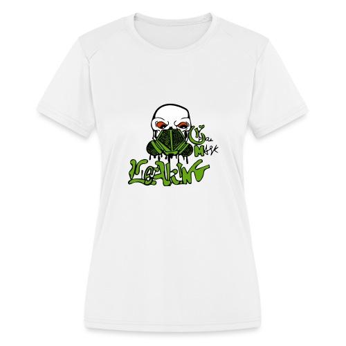 Leaking Gas Mask - Women's Moisture Wicking Performance T-Shirt
