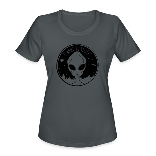 I Want To Believe - Women's Moisture Wicking Performance T-Shirt