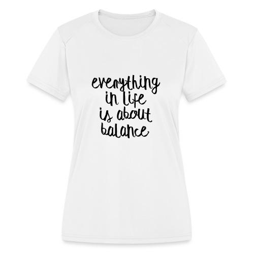 Balance - Women's Moisture Wicking Performance T-Shirt