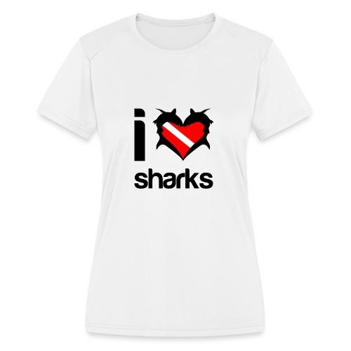 I Love Sharks - Women's Moisture Wicking Performance T-Shirt